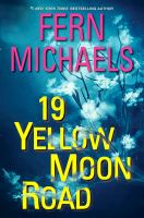Title: 19 Yellow Moon Road Author:Michaels, Fern