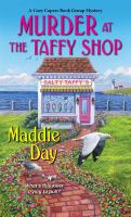 Title: Murder at the taffy shop. Author:Day, Maddie