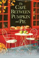 Title: The caf? between Pumpkin and Pie Author: