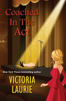 Title: Coached in the act Author:Laurie, Victoria