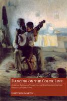 Dancing on the color line : African American tricksters in nineteenth-century American literature