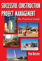 Successful construction project management : the practical guide