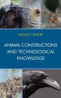 Animal constructions and technological knowledge /