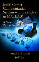 Multi-carrier communication systems with examples in MATLAB : a new perspective