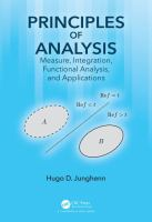Principles of analysis : measure, integration, functional analysis, and applications /