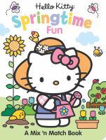 Hello Kitty springtime fun : a mix 'n match book