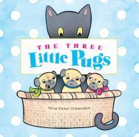 The Three Little Pugs