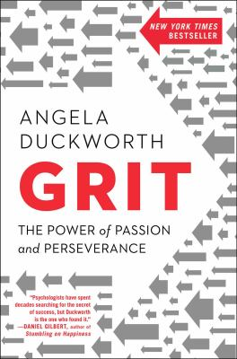 Cover Image for Grit: The Power of Presence and Perseverance by Angela Duckworth
