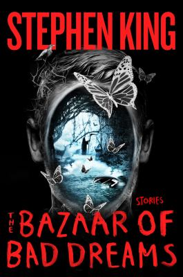 Cover Image for The Bazaar of Bad Dreams by Stephen King
