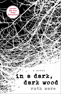 Cover Image for In a Dark, Dark Wood by Ruth Ware