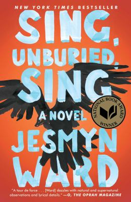 Cover Image for Sing, Unburied, Sing by Jesmyn Ward