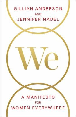 We: A Manifesto for Women Everywhere: 9 Principles to Live By book jacket