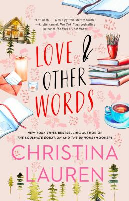 Cover Image for Love and Other Words by Christina Lauren