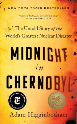 Cover Image for Midnight in Chernobyl by Higganbotham