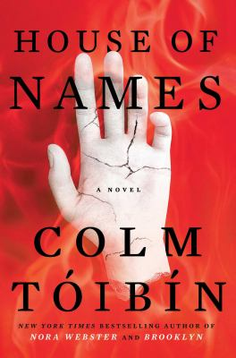 Cover Image for House of Names by Colm Toibin