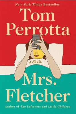 Cover Image for Mrs. Fletcher by Tom Perrotta