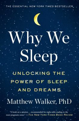 Cover Image for Why We Sleep by Matthew Walker