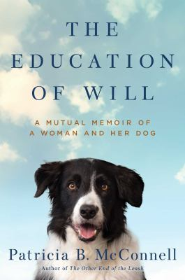 a mutual memoir of a woman and her dog