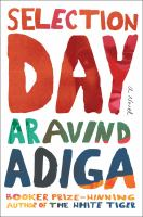 Selection day : a novel