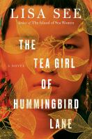 Cover Image for The Tea Girl of Hummingbird Lane by Lisa See