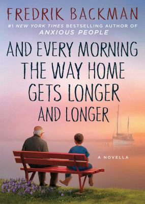 Cover Image for And every morning the way home… by Frederik Backman