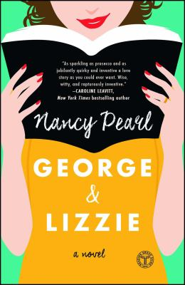 Cover Image for George & Lizzie by Nancy Pearl