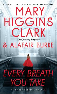 Cover Image for Every Breath You Take by Mary Higgins Clark