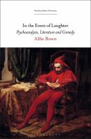 In the event of laughter : psychoanalysis, literature and comedy /