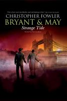 Bryant & May : strange tide