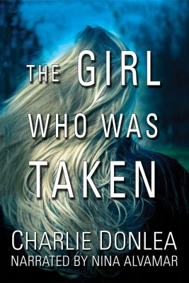 Cover Image for The Girl Who Was Taken