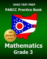 Ohio Test Prep PARCC practice book. Mathematics, grade 3.