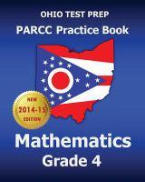 Ohio Test Prep PARCC practice book. Mathematics, grade 4.