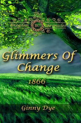 Glimmers of change : 1866