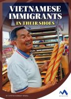 Vietnamese Immigrants: In Their Shoes