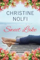 Sweet Lake: A Novel