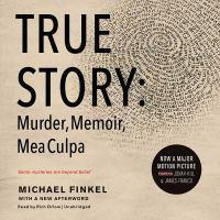 True story murder, memoir, mea culpa