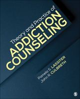 Theory and practice of addiction counseling cover image