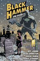 Black Hammer: [Volume 2], The Event