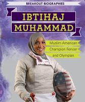 Ibtihaj Muhammad: Muslim American Campion Fencer and Olympian