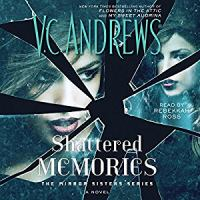 Shattered Memories: [a Novel]