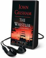 The whistler : a novel