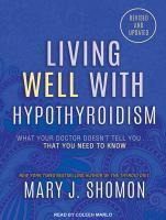 LIVING WELL WITH HYPOTHYROIDISM (CD)