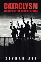 Cataclysm: Secrets of the Horn of Africa