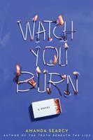 Watch You Burn
