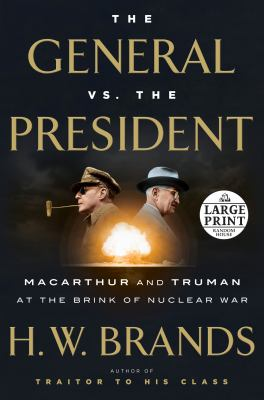 Cover Image for The General vs. the President