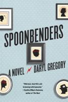 Spoonbenders : a novel /