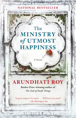 Cover Image for The Ministry of Utmost Happiness by Arundhati Roy