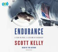 Endurance: [a Year in Space, A Lifetime of Discovery]