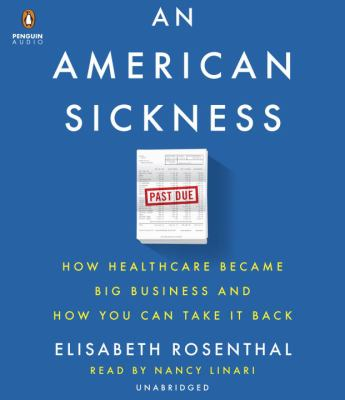 Cover Image for An American Sickness