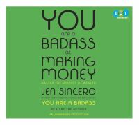 You Are A Badass at Making Money: [master the Mindset of Wealth]